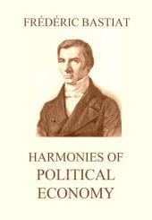 Harmonies of Political Economy