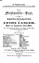 Die Mehlmesser Pepi  Original Posse mit Gesang in 3 Akten  Musik von Kapellmeister Adolf M  ller PDF