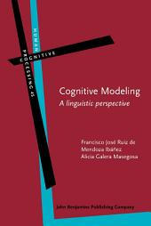 Cognitive Modeling: A linguistic perspective