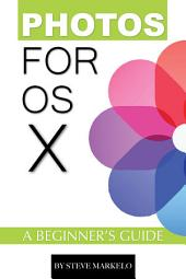 Photos For OS X: A Beginner's Guide