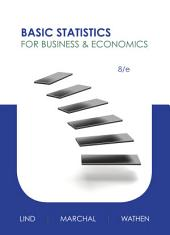 Basic Statistics for Business and Economics: Eighth Edition