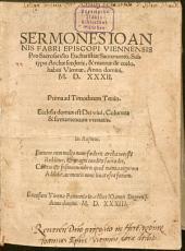 Sermones pro Sacramento Eucharistiae sub typo Archaefoederis et mannae de coelo hab. Viennae a: Part 1532