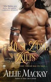 Must Love Kilts