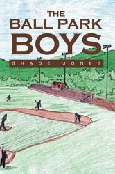 The Ball Park Boys Book PDF