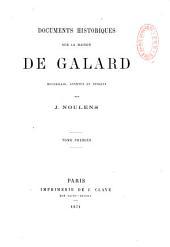 Documents historiques sur la maison de Galard: Volume1