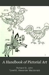 A Handbook of Pictorial Art