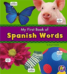 My First Book of Spanish Words Book
