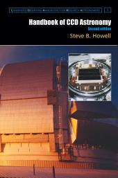 Handbook of CCD Astronomy: Edition 2