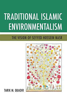 Traditional Islamic Environmentalism