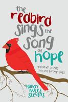 The Redbird Sings the Song of Hope PDF