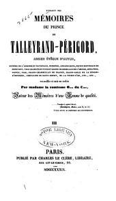 Extraits des mémoires du prince de Talleyrand-Périgord, ancien évq̂ue d'Autun: Volume3