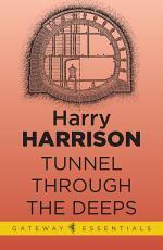 Tunnel Through the Deeps
