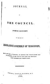 Journal of the Council ... Session of the ... Legislative Assembly of Wisconsin