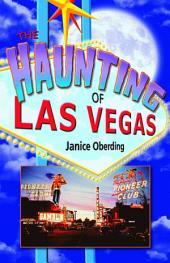 The Haunting of Las Vegas