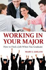 Working in Your Major: How to Find a Job When You Graduate