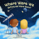 Where Were We Before We Were Born  PDF