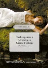 Shakespearean Allusion in Crime Fiction: DCI Shakespeare
