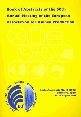 Book of Abstracts of the 60th Annual Meeting of the European Association for Animal Production PDF