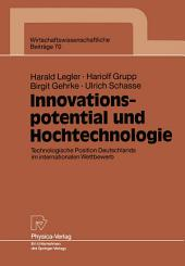 Innovationspotential und Hochtechnologie: Technologische Position Deutschlands im internationalen Wettbewerb