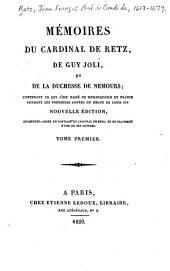 Notice sur le cardinal de Retz ... Portrait de Retz par Saint-Évremont. Portrait de Retz par La Rochefoucault. Mémoires du cardinal de Retz