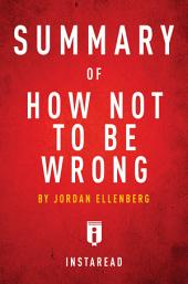 How Not To Be Wrong: by Jordan Ellenberg | Summary & Analysis
