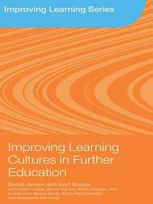 Improving Learning Cultures in Further Education