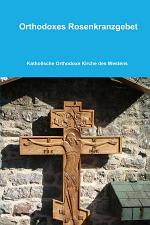 Orthodoxes Rosenkranzgebet