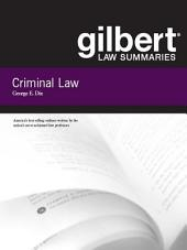 Gilbert Law Summaries on Criminal Law, 18th: Edition 18