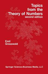 Topics from the Theory of Numbers: Edition 2