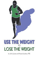 Use the Weight to Lose the Weight PDF