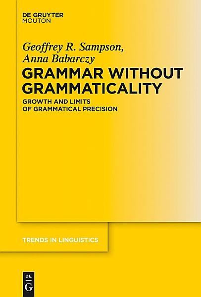 Download Grammar Without Grammaticality Book