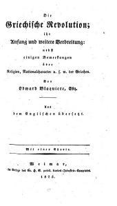 Die griechische Revolution, ihr Anfang und weitere Verbreitung etc. Aus dem Englischen übersetzt