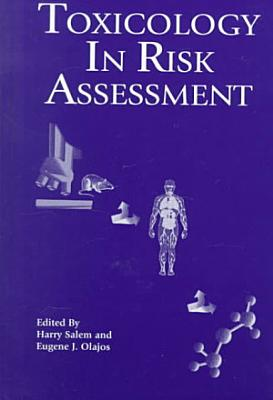 Toxicology in Risk Assessment PDF