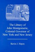 The Library of John Montgomerie  Colonial Governor of New York and New Jersey PDF