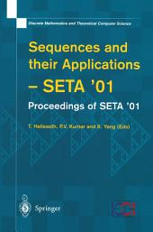 Sequences and their Applications: Proceedings of SETA '01