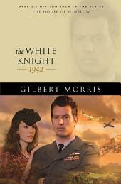 The White Knight (House of Winslow Book #40)