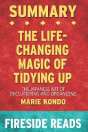 Summary of The Life-Changing Magic of Tidying Up Book