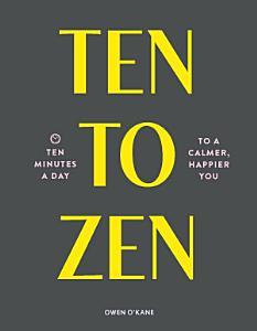 Ten to Zen Book