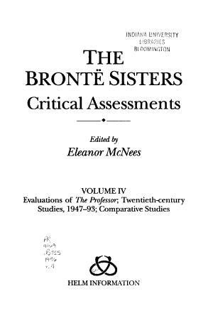 The Bront   Sisters  Evaluations of The professor  twentieth century studies  1947 93  comparative studies PDF