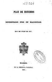 Plan de estudios decretado por su magestad [sic] en 8 de julio de 1847