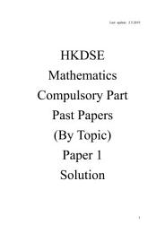HKDSE Mathematics (paper 1) past paper by topic 2012-2019 (Solution)