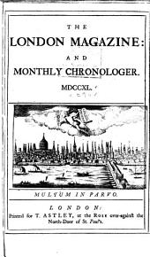 The London Magazine, and Monthly Chronologer: Volume 9