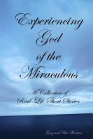 Experiencing God of the Miraculous PDF