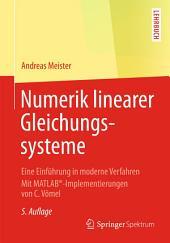 Numerik linearer Gleichungssysteme: Eine Einführung in moderne Verfahren. Mit MATLAB®-Implementierungen von C. Vömel, Ausgabe 5