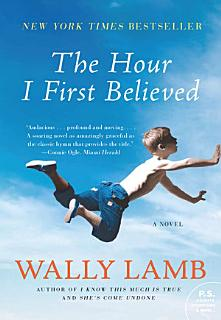 The Hour I First Believed Book