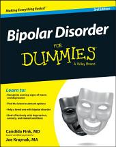 Bipolar Disorder For Dummies: Edition 3