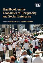 Handbook on the Economics of Philanthropy, Reciprocity and Social Enterprise