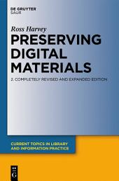 Preserving Digital Materials: Edition 2