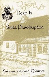 Here Is Srila Prabhupada