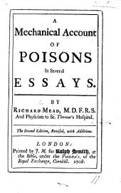 A mechanical account of Poisons, etc. Second edition, ... with additions